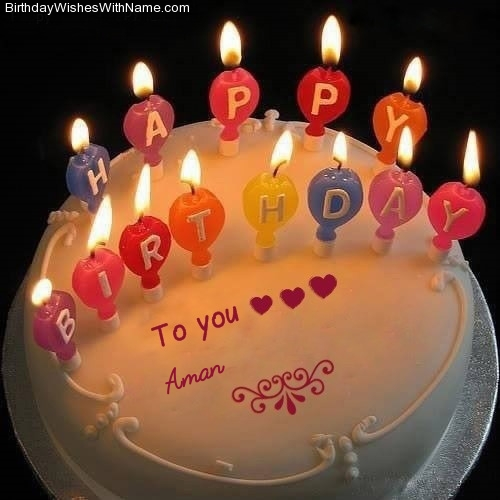 Aman Happy Birthday Birthday Wishes For Aman After this write your birthday girl's, boy's or a special one. aman happy birthday birthday wishes