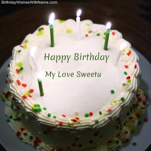 My Love Sweetu Happy Birthday,  Birthday Wishes For My Love Sweetu