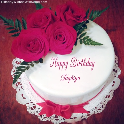 Taqhiya Happy Birthday,  Birthday Wishes For Taqhiya