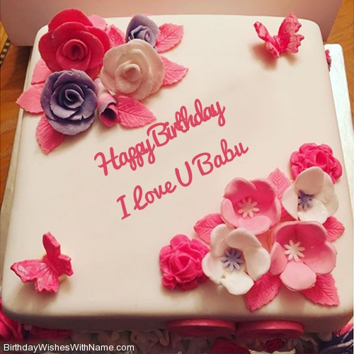 I Love U Babu Happy Birthday Birthday Wishes For I Love U Babu