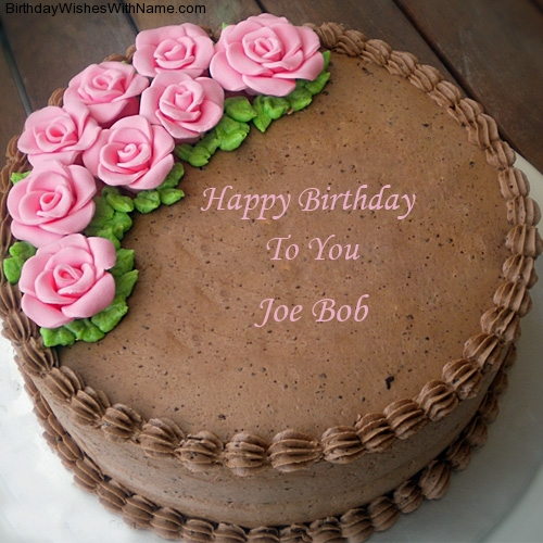 Joe Bob Happy Birthday,  Birthday Wishes For Joe Bob