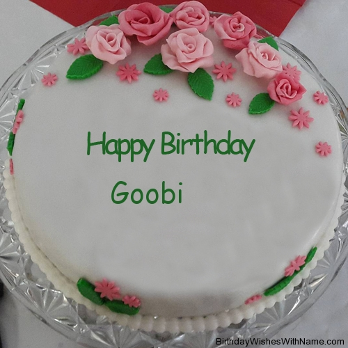 Goobi Happy Birthday,  Birthday Wishes For Goobi