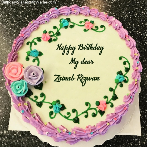Zainab Rizwan Happy Birthday Birthday Wishes For Zainab Rizwan