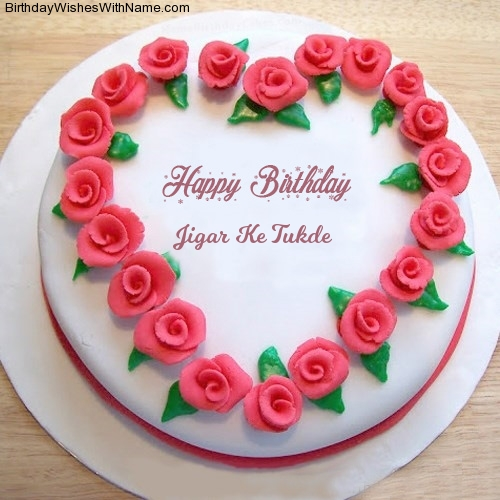 Happy Birthday Jigar Ke Tukde
