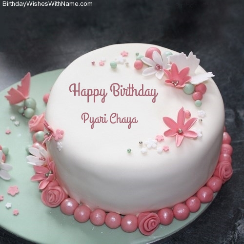 Happy Birthday Pyari Chaya
