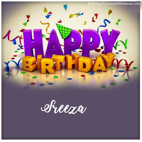 Sreeza Happy Birthday,  Birthday Wishes For Sreeza