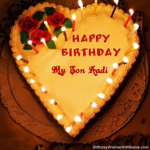 Stupendous My Son Aadi Happy Birthday Birthday Wishes For My Son Aadi Funny Birthday Cards Online Bapapcheapnameinfo
