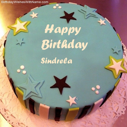 SINDRELA Happy Birthday,  Birthday Wishes For SINDRELA