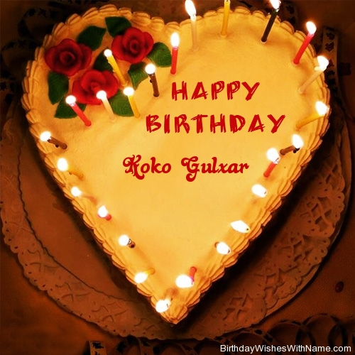 Koko Gulxar Happy Birthday,  Birthday Wishes For Koko Gulxar
