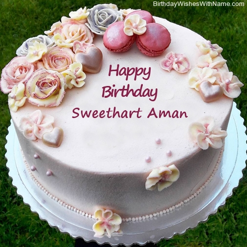 Sweethart Aman Happy Birthday Birthday Wishes For Sweethart Aman Old wines are so expensive you know. sweethart aman happy birthday birthday
