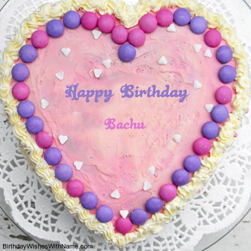 Happy Birthday Bachu