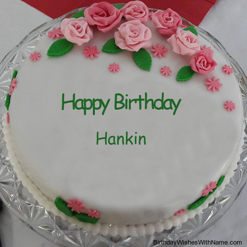 Happy Birthday Hankin