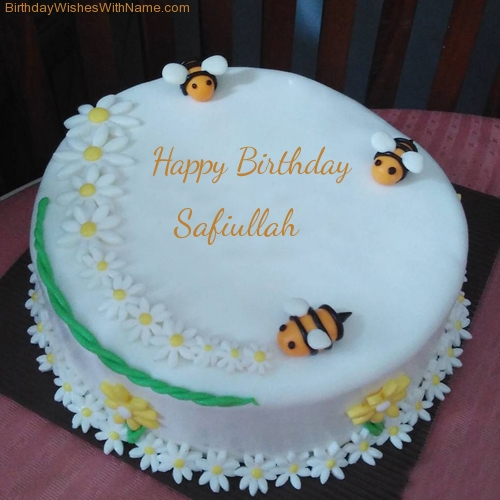 Safiullah Happy Birthday Wishes For